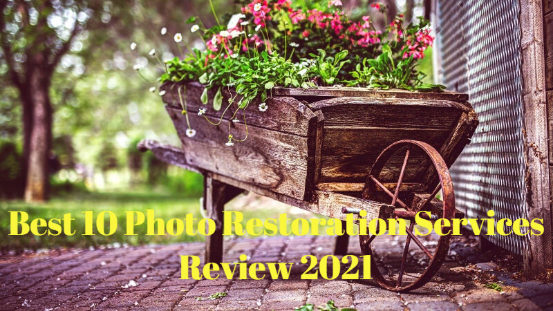 Best 10 Photo Restoration Services Review 2021